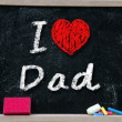 I love Dad phrase handwritten — Stock Photo #30516863