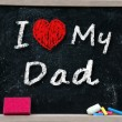 I love my Dad phrase handwritten — Stock Photo #30516915