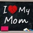 I love my mom phrase handwritten — Stock Photo
