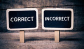 Correct or incorrect — Stock Photo