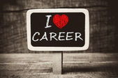 I love my career handwritten with white chalk on a blackboard — Stock Photo
