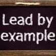 """Lead by example"" — Stock Photo"
