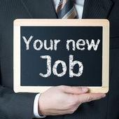 Your new Job — Stock Photo