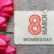 Tulips with 8 march International womans day — Stock Photo