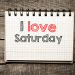 Stock Photo: I Love saturday