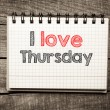 I Love thursday — Stock Photo #41230001