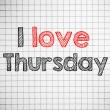 I Love thursday — Stock Photo #41230703