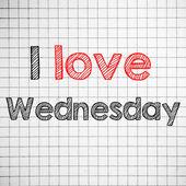 I Love wednesday — Stock Photo
