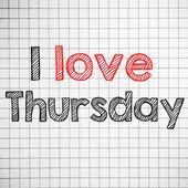 I Love thursday — Stock Photo