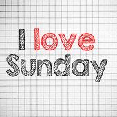 I Love sunday — Stock Photo