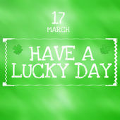 Have a lucky day — Stock fotografie