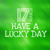 Have a lucky day — Foto Stock