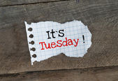 It's Tuesday! — Stock Photo