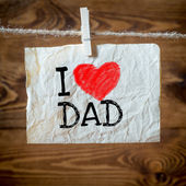 I love dad — Stock Photo