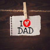 I love Dad message — Stock Photo