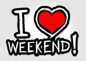 I love weekend — Vecteur