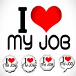 I Love my job — Stock Vector
