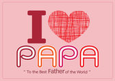Happy Father's Day card , love PAPA or DAD — Stock Vector