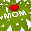 I love mom, 3d green background — Stock Photo #44981293