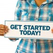 Get Started Today — Stock Photo