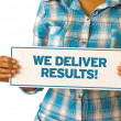 Foto Stock: We Deliver Results