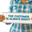 Stock Photo: Customer is always right