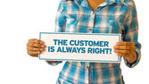 The customer is always right — Stock Photo
