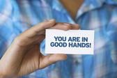 You are in Good hands — Stock Photo