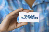 We build Relationships — Stock Photo
