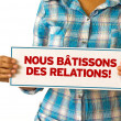 Стоковое фото: We Build Realationships (In French)