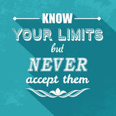 Kow your limits quotation — Vecteur