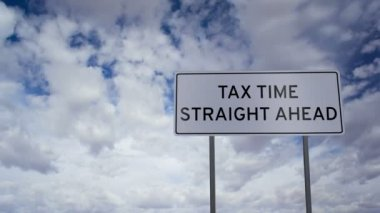 Tax Time Ahead Sign Clouds Timelapse — Stock Video
