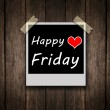 Stock Photo: Happy Friday on grunge wooden background