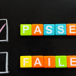 Stock Photo: Passed or failed