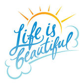 Life is Beautiful — Stock Vector