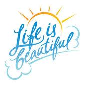 Life is Beautiful — Stock Vector