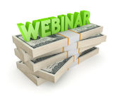 Word WEBINAR on stack of dollars. — Stockfoto