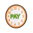 Orange watch and green word PAY. — Stock Photo #8435891