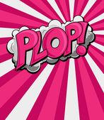 Plop - komické výraz vektorové text — Stock vektor