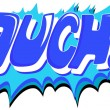 Ouch - Comic Expression Vector Text - Stock Vector