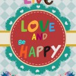 """Live love and be happy"" design — Stock Vector"