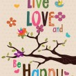 "Stock Vector: ""Live love and be happy"" design"