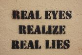 Real Eyes Realize Real Lies — Stock Photo