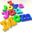 I love you mom — Stock Photo