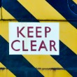 Keep clear — Stockfoto