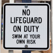 No Lifeguard on Duty Sign — Stock Photo #12892944