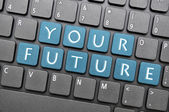 Your future on keyboard — Stockfoto