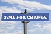 čas na změnu dopravní značka — Stock fotografie