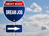 Dream job road sign — Stock Photo