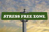 Stress free zone road sign — Stock Photo